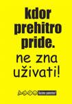 kdor_prehitro_pride