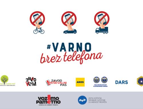 »Za volanom ne bodite za ekranom, v prometu ne bodite na spletu!«